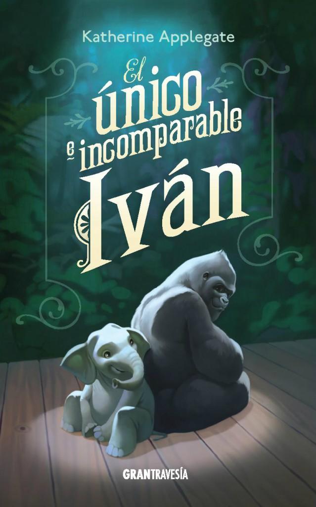 Portada de El único e incomparable Iván