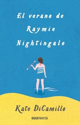 Portada de El verano de Raymie Nightingale
