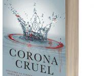 Primeros capítulos de Corona cruel