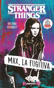 stranger-things-max-la-fugitiva